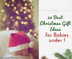 20 best christmas gift ideas for babies under 1 gifts under 30