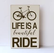 life is a beautiful ride bicycle wood sign bicycle sign
