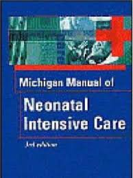 michigan manual of neonatal intejnsive care 3rd ed nb twin