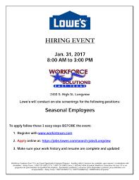 Work In Texas Resume Lowe U0027s Hiring Event East Texas