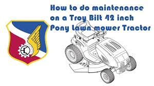 how to do maintenance on a troy bilt pony lawn mower tractor