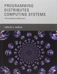 programming distributed computing systems a foundational approach