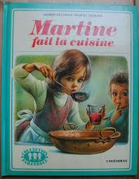 martine fait la cuisine martine fait la cuisine 1974 corneille verte et toutes ses plumes