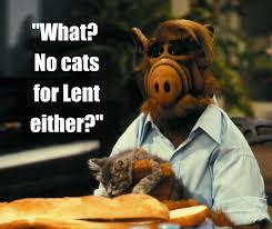 Lent Meme - alf lent meme along the way