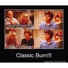 Kelso Burn Meme - the 25 best kelso burn ideas on pinterest watch that 70s show