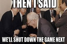 Shut Down Meme - meeting meme