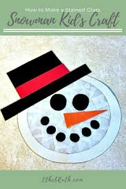 stained glass snowman craft for kids snowman crafts
