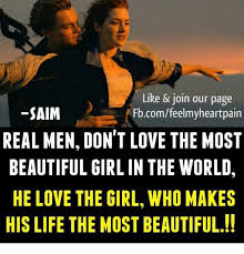 Real Men Meme - like join our page saim fbcomfeelmyheartpain real men don t love