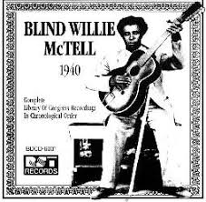 Travelin Blues Blind Willie Mctell Blind Willie Mctell Discography