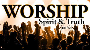 what is worship how to worship god what does in spirit and