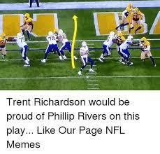 Trent Richardson Meme - gaaero 75 g trent richardson would be proud of phillip rivers on