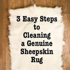 How Clean Rug 3 Easy Steps To Cleaning A Genuine Sheepskin Rug Live Like You