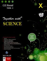 together with science class x term ii cce based 22nd edition