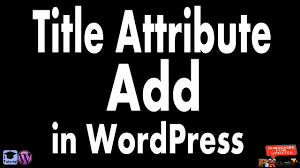 Shared Hosting Title How To Get Or Add Title Attribute In Wordpress Menu Bar Youtube