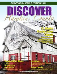discover hawkins county spring 2016 by discover hawkins county