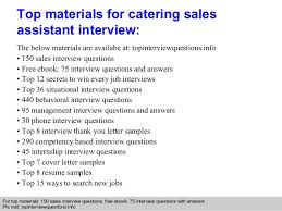 catering assistant jobs catering sales assistant interview questions and answers