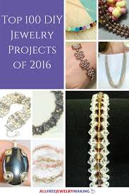 top 100 diy jewelry patterns how to make bracelets necklaces