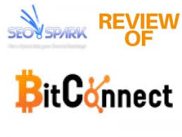bitconnect good or bad bitconnect review is this a good opportunity or big scam seo spark