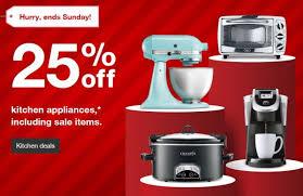 Kitchen Appliance Stores - get an extra 25 off all kitchen appliances at target thru 11 12