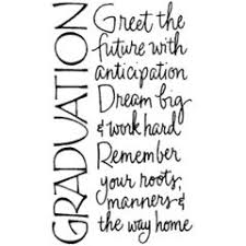 words for graduation cards 20 graduation quotes sayings to help inspire your graduate