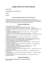 Resume Synopsis Sample by Child Care Resume Summary Sample Child Care Worker Resume