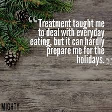 people with eating disorders and the holidays the mighty