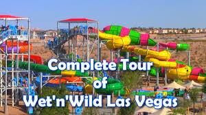 Las Vegas Map 2015 by Hd Tour Full Tour Overview Of Wet N Wild Las Vegas Newest Water