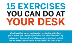 exercises to do at your desk 15 exercises you can do at your desk build healthy body
