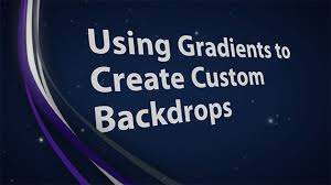 Custom Backdrops Photoshop And Ae Using Gradients To Create Custom Backdrops