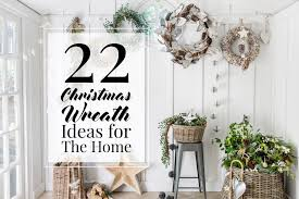 22 christmas wreath ideas for your home the luxpad