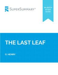 the last leaf summary supersummary