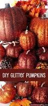 glitter pumpkins thanksgiving centerpieces thanksgiving