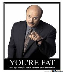 Truth Meme - dr phil speaks the truth by thecrazydomo meme center
