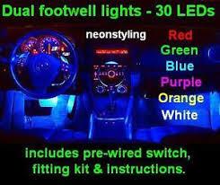 Neon Lights In Cars Interior Led Interior Footwell Neon Lights Ford Fiesta St Zetec S Titanium