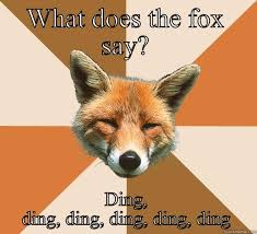 What Did The Fox Say Meme - what does the fox say quickmeme