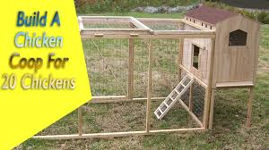 Build Your Own A Frame House How To Build A Chicken Coop For 20 Chickens Build Your Own