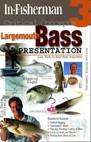 in fisherman critical concepts 3 largemouth bass presentation
