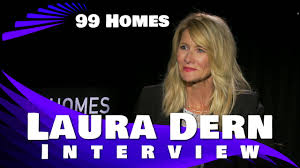 Home 99 by Laura Dern Interview 99 Homes Youtube