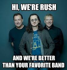 Rush Meme - tuesday memes rush 2loud2oldmusic