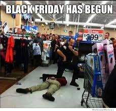 Black Friday Shopping Meme - black friday has officially begun memes pinterest black