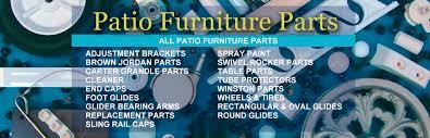 patio furniture parts patio furniture supplies