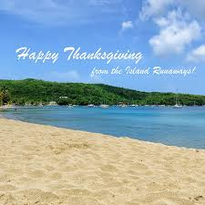 happy island thanksgiving island runaways an island travel