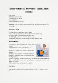 Environmental Science Resume Sample Environmental Services Technician Cover Letter