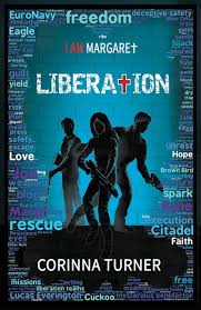 Seeking Free Series Liberation By Corinna Turner Book 3 In The I Am Margaret Series