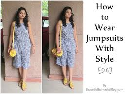 how to wear a jumpsuit to wear jumpsuits with style