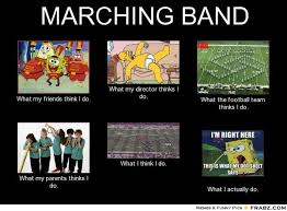 Marching Band Memes - marching band memes on twitter what i think i do
