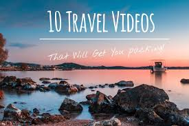travel videos images 10 travel videos that will get you packing t is for traveler jpg