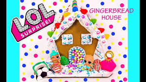 lol surprise dolls gingerbread house diy holiday christmas candy