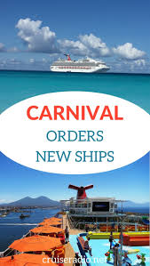 carnival cruise line orders new ships cruise radio