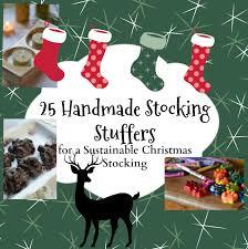 christmas stuffers 25 handmade stuffers for a sustainable christmas